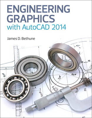 Engineering Graphics with AutoCAD 2014 - James D. Bethune