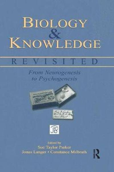 Biology and Knowledge Revisited - Sue Taylor Parker