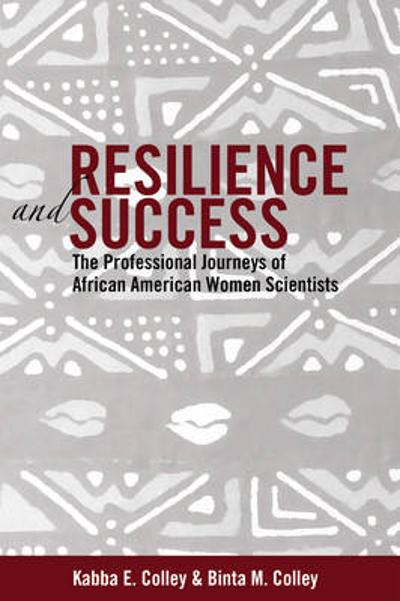 Resilience and Success - Kabba E. Colley