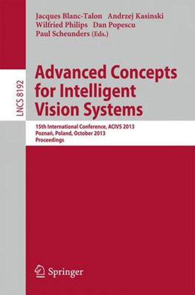 Advanced Concepts for Intelligent Vision Systems - Jaques Blanc-Talon