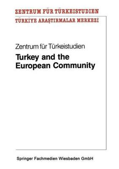 Turkey and the European Community - Zentrum Fur Turkeistudien