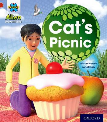 Project x: Alien Adventures: Red: Cat's Picnic - Alison Hawes