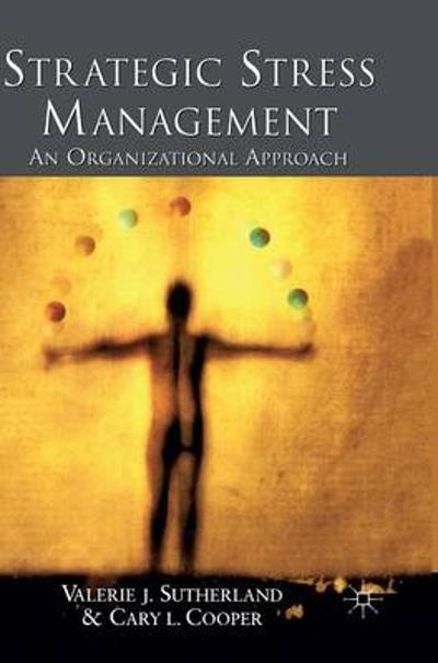 Strategic Stress Management - V. Sutherland