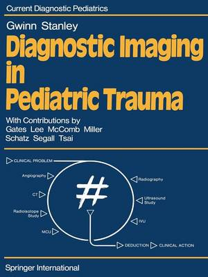 Diagnostic Imaging in Pediatric Trauma - P. Stanley