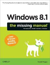 Windows 8.1: The Missing Manual - David Pogue