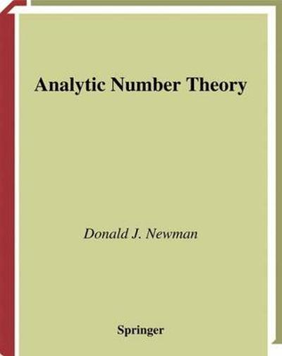 Analytic Number Theory - Donald J. Newman