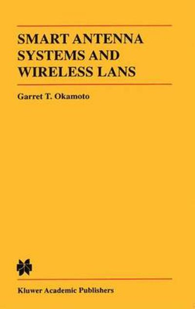 Smart Antenna Systems and Wireless LANs - Garret T. Okamoto
