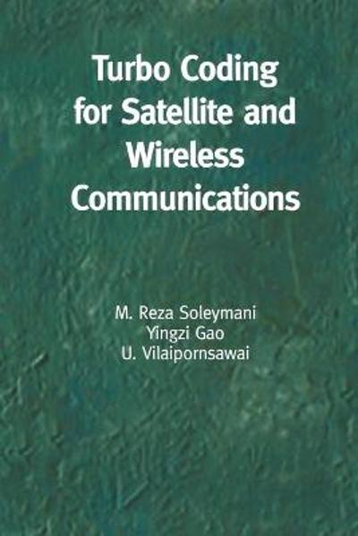 Turbo Coding for Satellite and Wireless Communications - M. Reza Soleymani