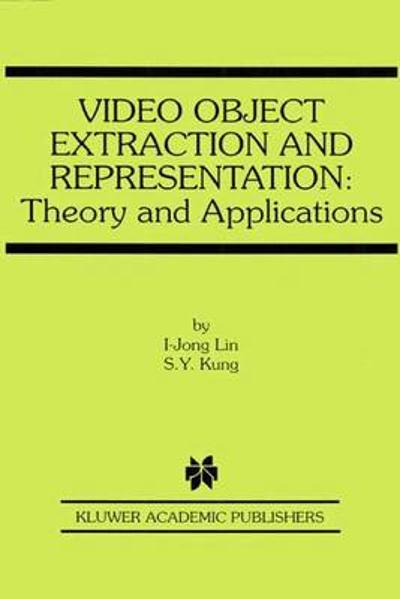 Video Object Extraction and Representation - I-Jong Lin