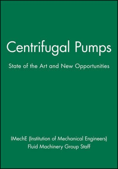 Centrifugal Pumps - IMechE (Institution of Mechanical Engineers)