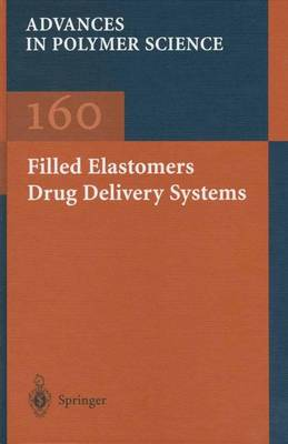 Filled Elastomers Drug Delivery Systems - M. Arora
