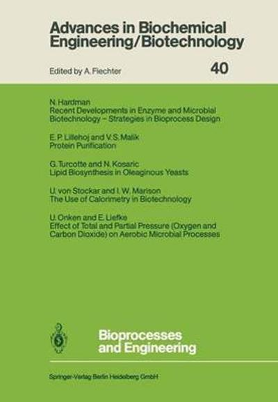 Bioprocesses and Engineering - Norman Hardman