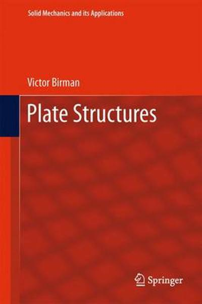 Plate Structures - Victor Birman