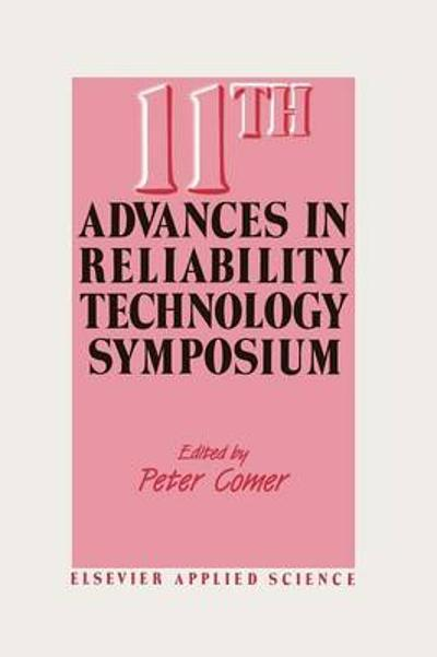 11th Advances in Reliability Technology Symposium - Peter Comer