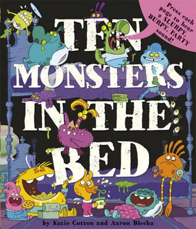 10 Monsters in the Bed - Katie Cotton