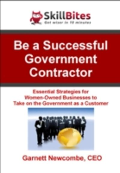 Be a Successful Government Contractor - Garnett Newcombe