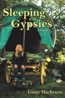 Sleeping With Gypsies - MacKenzie, Ginny