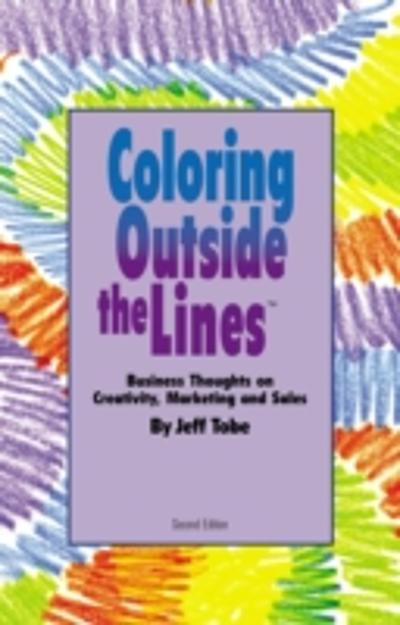 Coloring Outside the Lines - Jeff Tobe