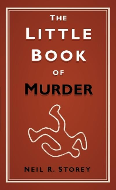 Little Book of Murder - Neil R. Storey