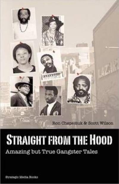 Straight from the Hood - Ronald Chepesiuk