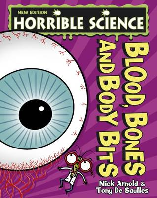 Blood, Bones and Body Bits - Nick Arnold