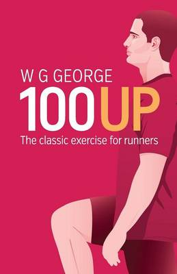 The 100-Up Exercise - W. G. George