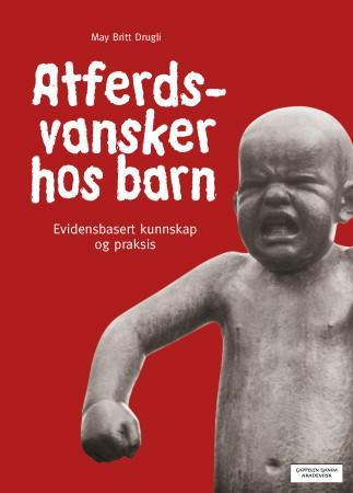 Atferdsvansker hos barn - May Britt Drugli