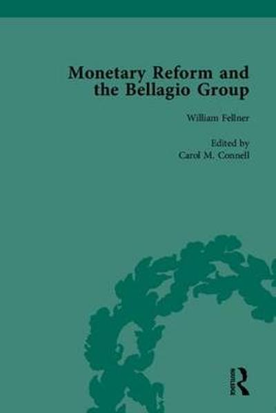 Monetary Reform and the Bellagio Group - Carol M. Connell