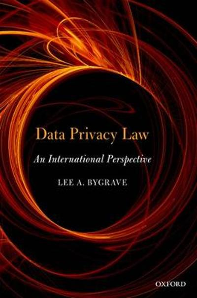 Data Privacy Law - Lee Andrew Bygrave