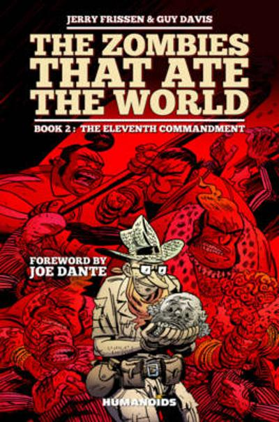 Zombies That Ate The World, The Book 2 - Guy Davis