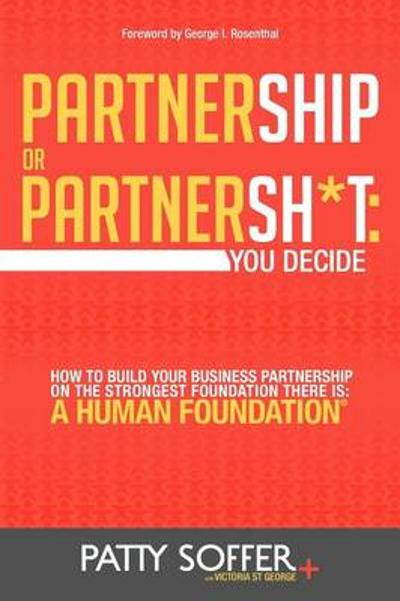 Partnership or Partnersh*t - Patty Soffer
