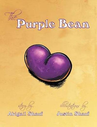 The Purple Bean - Abigail A Shauf