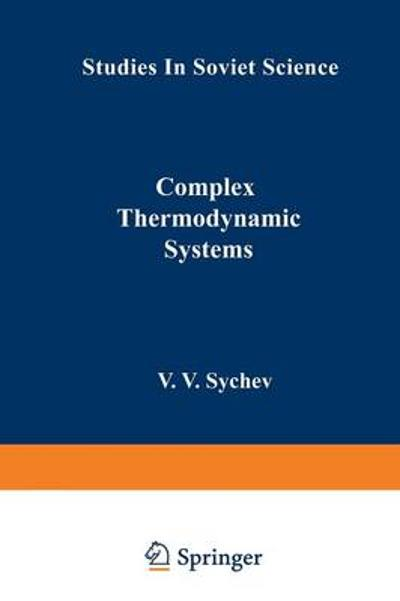 Complex Thermodynamic Systems - V. V. Sychev