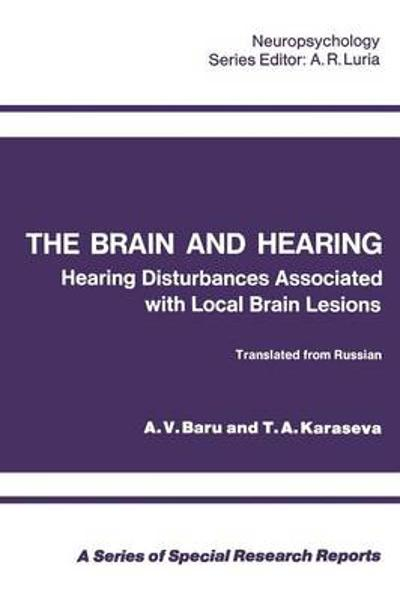 The Brain and Hearing - A. V. Baru