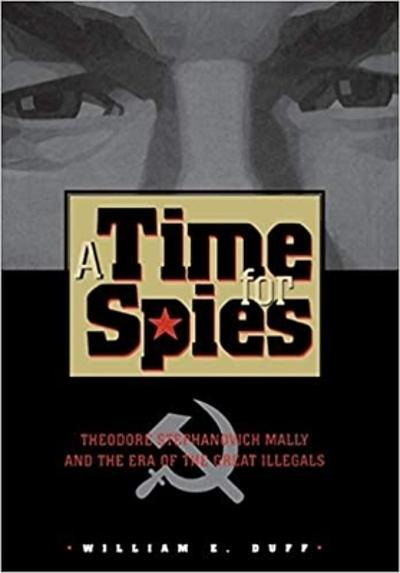 A Time for Spies - William E. Duff
