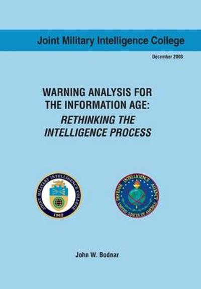Warning Analysis for the Information Age - John W Bodnar