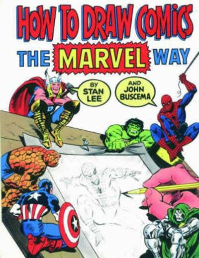 "How to Draw Comics the ""Marvel"" Way - Stan Lee"