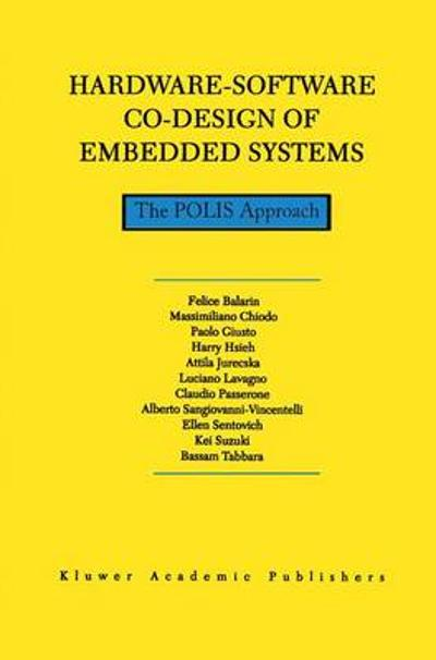 Hardware-Software Co-Design of Embedded Systems - Felice Balarin