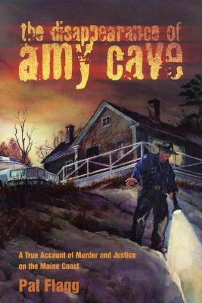 The Disappearance of Amy Cave - Pat Flagg