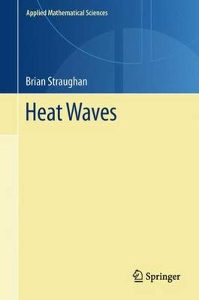 Heat Waves - Brian Straughan