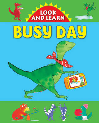 Look and Learn with Little Dino: Busy Day - Jan Lewis