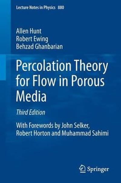 Percolation Theory for Flow in Porous Media - Allen Hunt