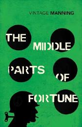 The Middle Parts of Fortune - Frederick Manning
