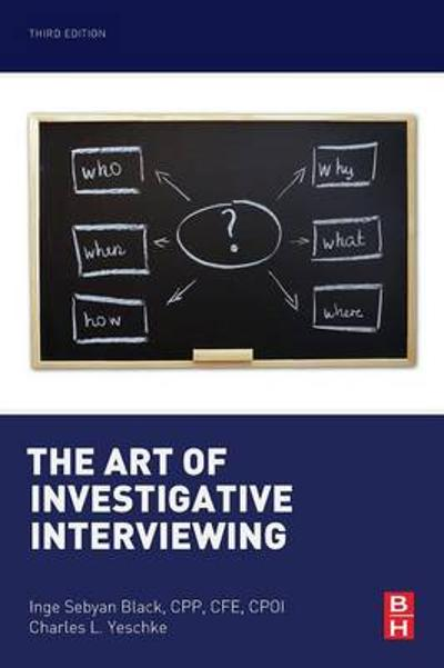 The Art of Investigative Interviewing - Inge Sebyan Black