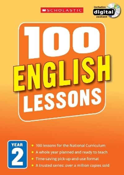 100 English Lessons: Year 2 - Sarah Snashall