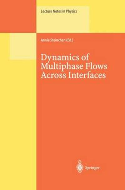 Dynamics of Multiphase Flows Across Interfaces - Annie Steinchen