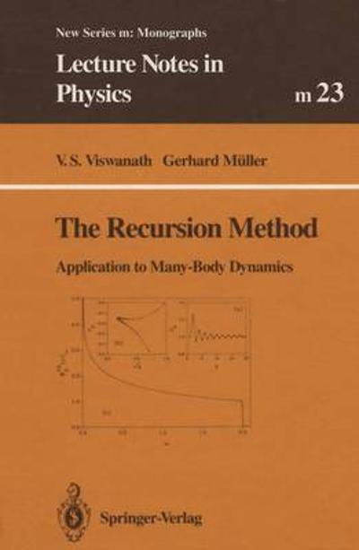 The Recursion Method - V. S. Viswanath