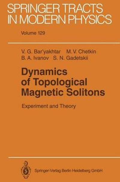 Dynamics of Topological Magnetic Solitons - Victor G. Bar'yakhtar