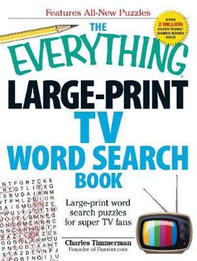The Everything Large-Print TV Word Search Book - Charles Timmerman