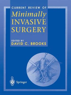 Current Review of Minimally Invasive Surgery - David C. Brooks